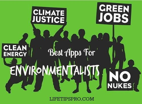Top best apps for environmentalists ios android