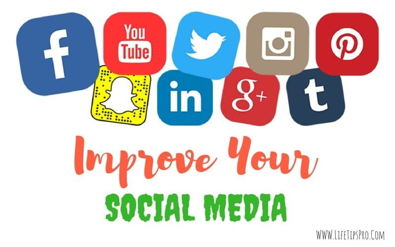 tips to Improve Your social media accounts for business