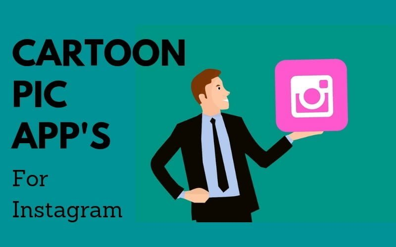 CARTOON PIC APPS FOR INSTAGRAM