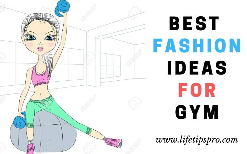 stylish and fashion ideas to wear for gym and workouts